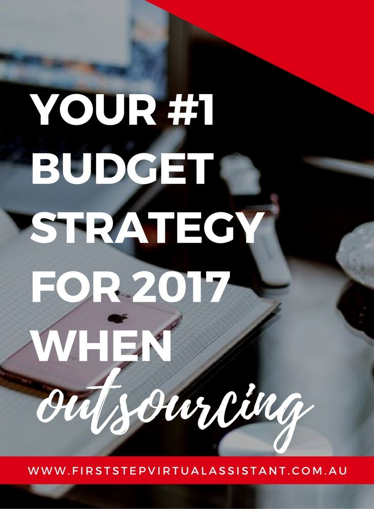 Your #1 budget strategy for 2017 when outsourcing.