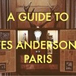 A Guide to Wes Anderson Paris, from Messy Nessy Chic