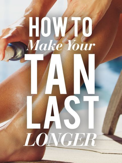 How To Make Your Tan Last Longer