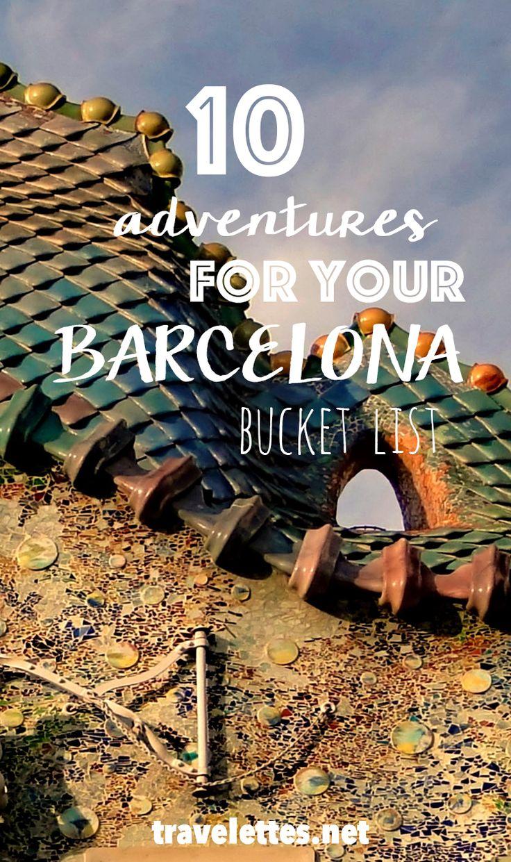 10 Adventures to put on your Barcelona bucket list