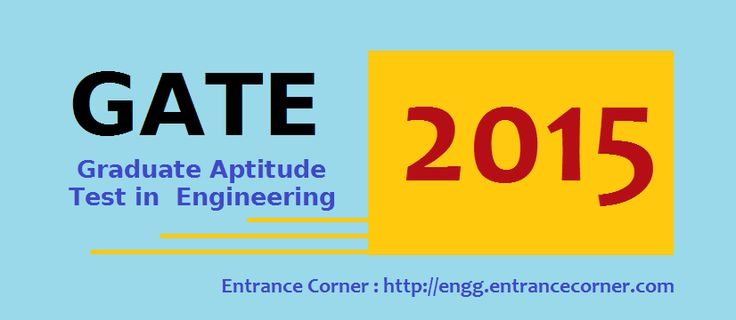 GATE 2015 Entrance Exam will be conducted for admission in the postgraduate engineering courses in the prestigious Institutes of Higher Education in the country. Eligible candidates can fill the online application form from 1st September 2014 to be released on the GATE 2015 official website.