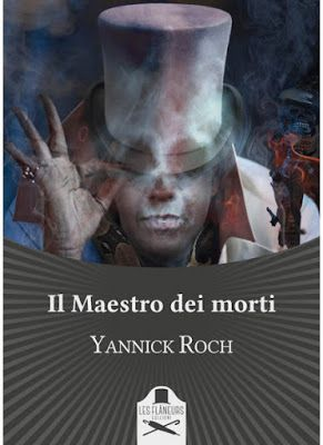 Peccati di Penna: SEGNALAZIONE - Il Maestro dei morti di Yannick Roc...