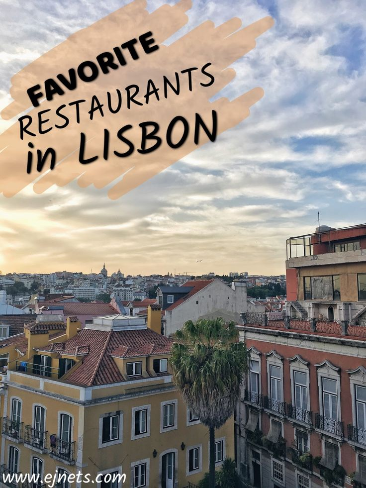 My favorite foodie places in Lisbon. Tips for restaurants and gelato. www.ejnets.com #foodie #lisbon #portugal #traveltips #tips #restaurants