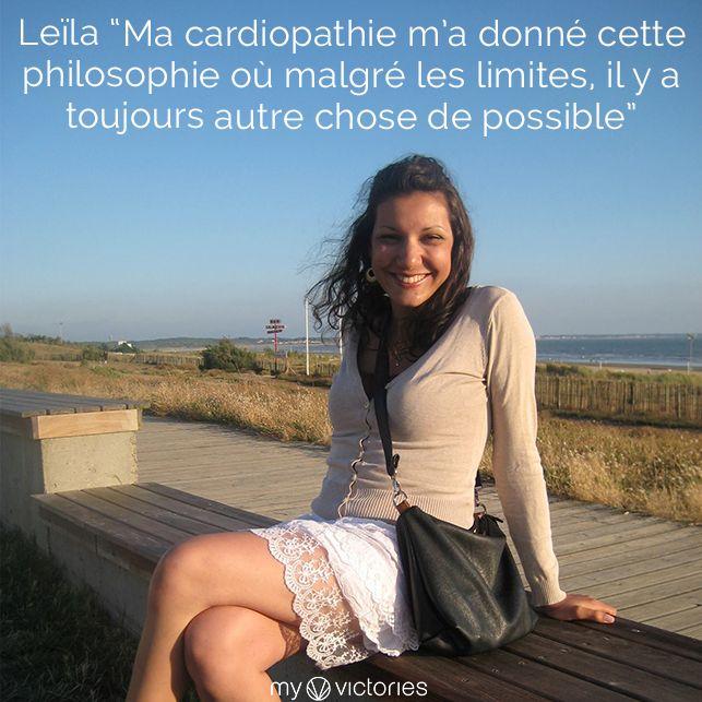 """Cardiopathie congénitale : le témoignage de Leïla """"Ma cardiopathie m'a donné cette philosophie où malgré les limites, il y a toujours autre chose de possible"""" http://blog.myvictories.me/post/115932048860/cardiopathie-congenitale-le-temoignage-de"""