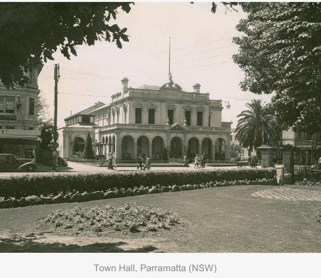 Parramatta Town Hall, N.S.W. Parramatta History.....History NSW.