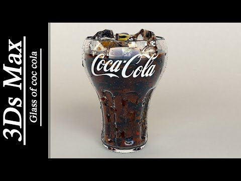 3Ds max - Glass of coca cola & water drops . - YouTube