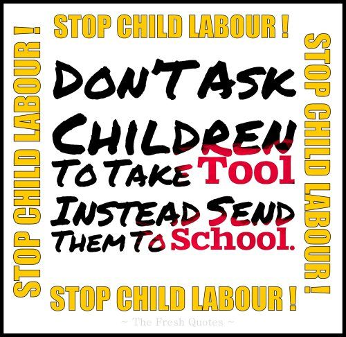 Stop Child Labour Don'T Ask Children To Take Tool Instead Send Them To School.