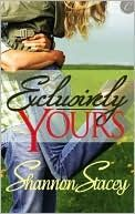 Kowalski Family series (Book #1 Exclusively Yours) - Shannon Stacey