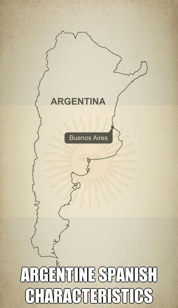 ARGENTINE SPANISH CHARACTERISTICS | Experts say that Argentinean Spanish has the most variations in the South American continent. There is also a noticeable Italian influence. #Argentina #Spanish