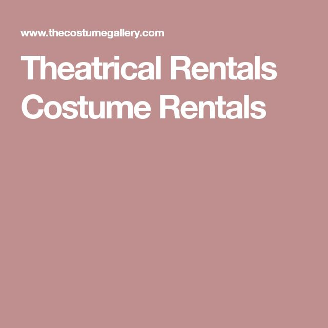Theatrical Rentals Costume Rentals