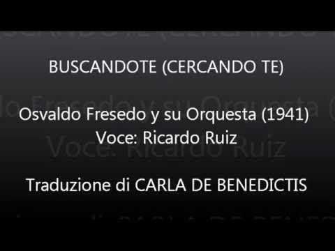 BUSCANDOTE - Osvaldo Fresedo - Traduzione in italiano