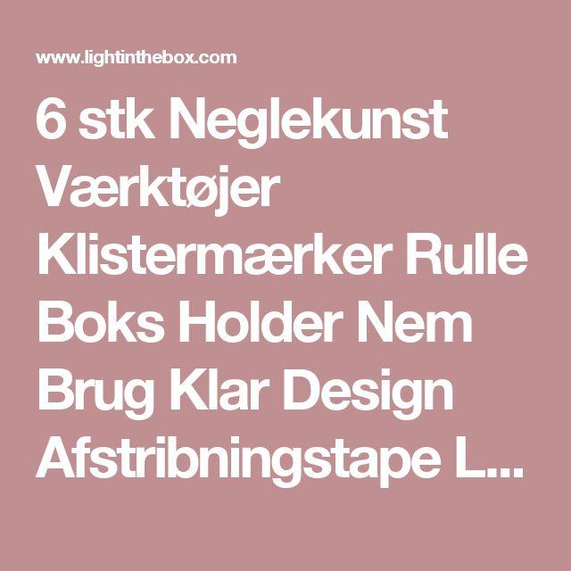 6 stk Neglekunst Værktøjer Klistermærker Rulle Boks Holder Nem Brug Klar Design Afstribningstape Line Tilpasset Værktøj 4946767 2017 – kr.30