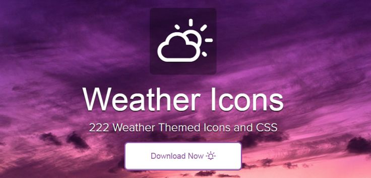 Weather Icons is the only icon font and CSS with 222 weather themed icons, ready to be dropped right into Bootstrap, or any project that needs high-quality maritime, and meteorological based icons.