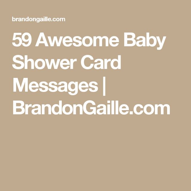 59 Awesome Baby Shower Card Messages | BrandonGaille.com