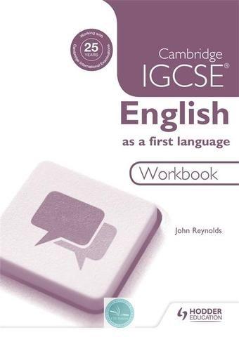 Cambridge IGCSE English First Language Workbook 3ed