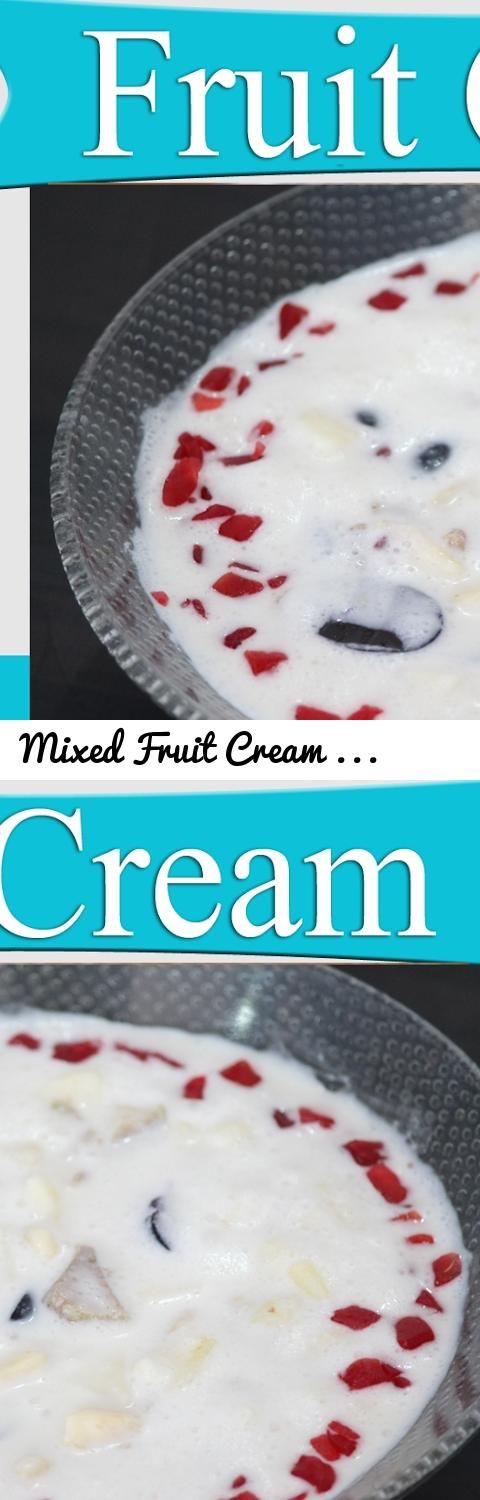 Mixed Fruit Cream | Sweets Recipes in Hindi | Indian Sweets Recipes | Dessert Recipes for Parties... Tags: fruit, cream, How to make Mixed Fruit Cream, Fresh Fruit Cream Recipe, fruit cream dessert, fruit custard recipe, fruit cream recipe indian, fruit cream salad, fruit cream recipe video, fruit cream recipe, Indian sweets for parties, Indian sweets for potlucks, no cooking sweet recipes, sweets recipe video in hindi, Indian dessert recipes, sweet recipes Indian at home, sweet dishes…