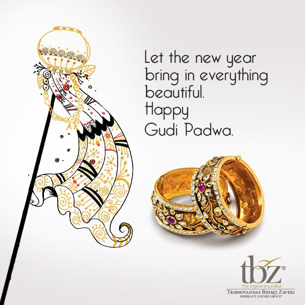 On this auspicious day, be in the glow of #gold. Come visit a #TBZ - The Original store near you.  Store Link: www.tbztheoriginal.com/store-locator.html #‎HappyGudiPadwa‬  #India #Indian #Jewelry #Diamond #Pendant #JewelryDesigns #Bangles #Rings #Gems #Earrings #Necklace #Festival #GudiPadwa