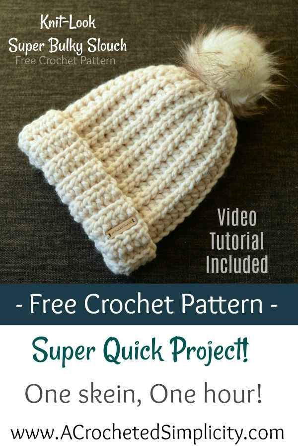 Free Crochet Pattern - Knit-Look Super Bulky Slouch - Video Tutorial  Included - by A Crocheted Simplicity  crochet  crochetvideotutorial   freecrochetpattern ... c30b2e6526f