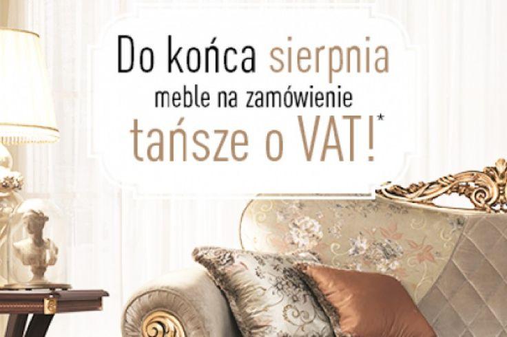 Do końca sierpnia w salonie RAD-POL meble na zamówienie są tańsze o VAT. Zapraszamy do skorzystania z promocji. http://www.mega-meble.pl/promocja-333