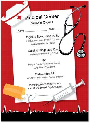 nursing party invites: Nurses Orders, Nursing Graduation, Graduation Party, Orders Invitation, Nursing Schools, Grad Party, Party Ideas