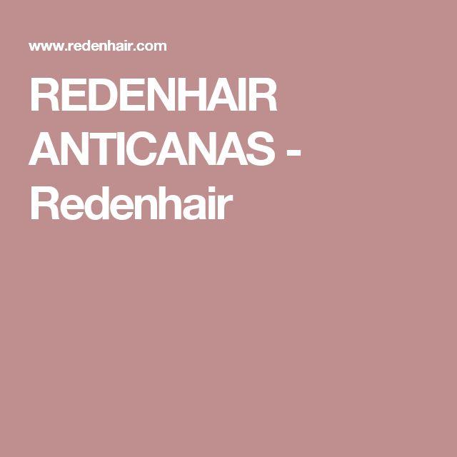 REDENHAIR ANTICANAS - Redenhair