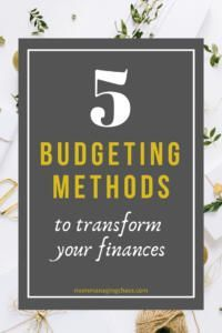 5 Brilliant Budgeting Methods to Manage Your Money – Monthly Budget