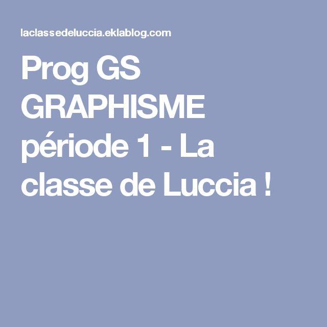 Prog GS GRAPHISME période 1 - La classe de Luccia !