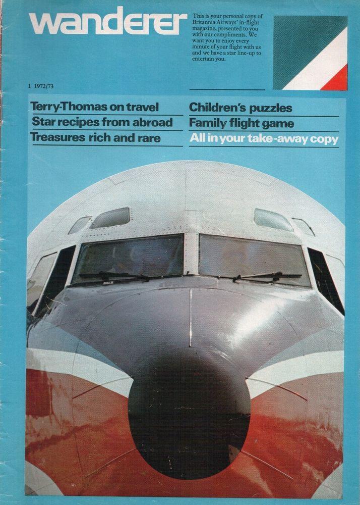 BRITANNIA AIRWAYS INFLIGHT MAGAZINE WANDERER 2 1973/74 BY   -Great Britannia Airways Inflight Magazine, Wanderer, 1 1972/73, 32 pages. Lots of great Britannia info and pictures.