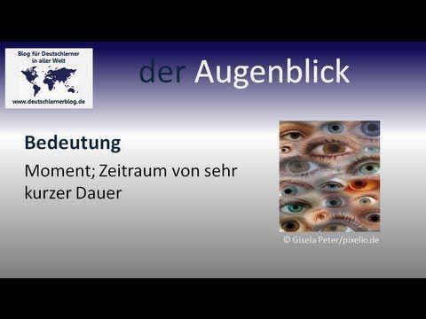 Die schönsten deutschen Wörter: der Augenblick