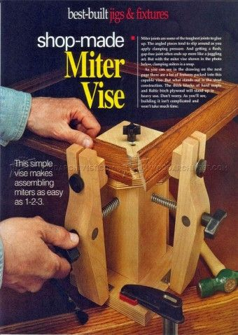 #728 Shopmade Miter Vise - Clamp and Clamping Tips, Jigs and Fixtures