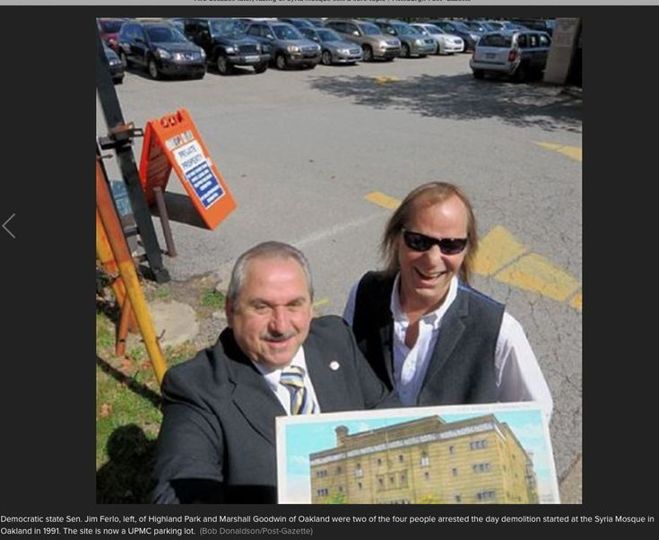 """Pittsburgh Post Gazette September 23, 2012 """"Two decades later, razing of Syria Mosque still a sore topic """" Democratic state Sen Jim Ferlo, left, of Highland Park and Marshall Goodwin of Oakland were two of the four people arrested the day demolition started at the Syria Mosque in Oakland in 1991. The site is now a UPMC parking lot."""