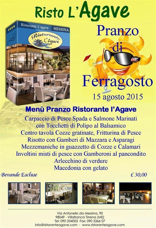 http://www.ristoranteagave.com/eventi/ http://www.ristoranteagave.com/messina-villafranca/ http://www.ristoranteagave.com/info/ #ristorante   #ferragosto   #sicilia   #messina