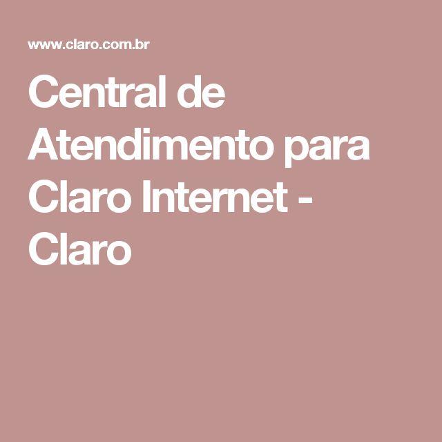 Central de Atendimento para Claro Internet - Claro