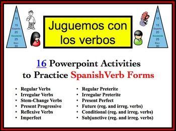 16 Spanish Verb Form Powerpoint Activities (Juguemos con los verbos).  Over 50% Discount!