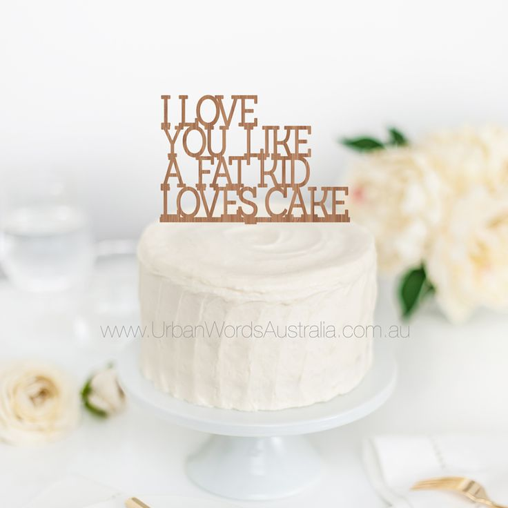 Fat Kid Loves Cake - Cake Topper   Mr and Mrs Surname - Cake Topper  Custom made Acrylic and Wooden Cake Toppers, Made in Geelong, Australia.  Buy online 24/7 - Fast Shipping - Express post available. Posting Australia Wide and limited International.  Melbourne, Sydney, Perth, Adelaide, Darwin, Tasmania, Canberra  Wedding Cake Decorations / Party Supplies.