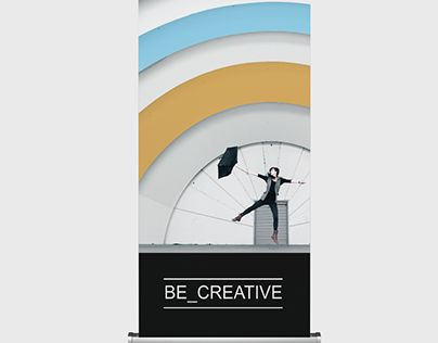 """Check out new work on my @Behance portfolio: """"Be_Creative pull up banner"""" http://be.net/gallery/57644763/Be_Creative-pull-up-banner"""