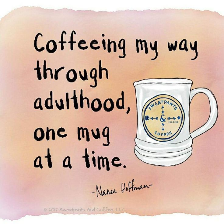 Coffeeing my way through adulthood...