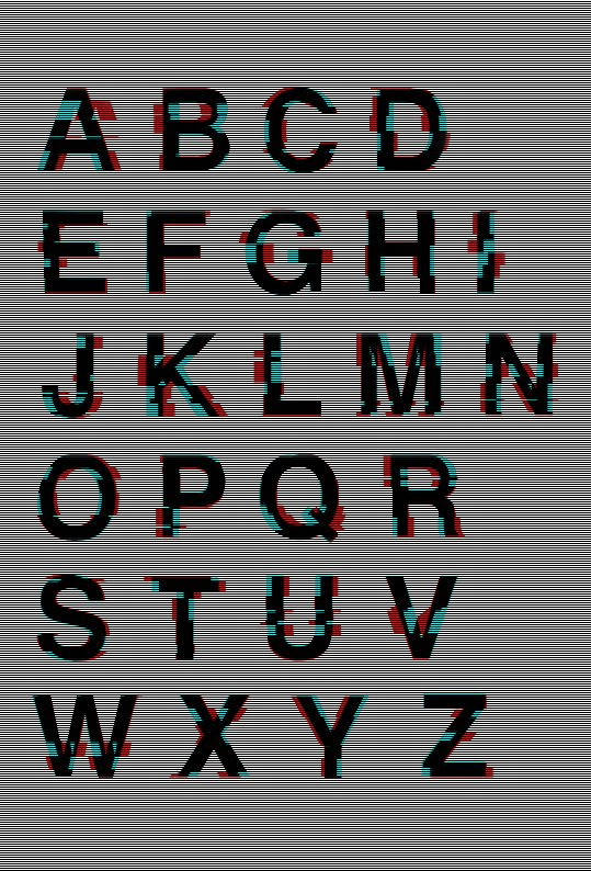 Glitched Helvetica      ||||for disturbed people||||