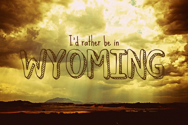 You may take the girl out of Wyoming, but you'll never take Wyoming out of the girl