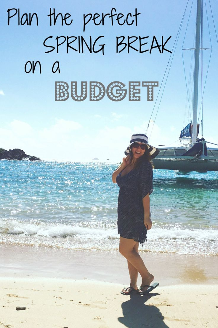 Need to plan spring break on a budget? I have some tips for you!