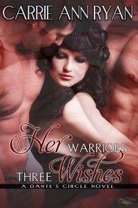 Snippet Saturday: Her Warriors' Three Wishes http://carrieannryan.com/snippet-saturday-her-warriors-three-wishes-2/