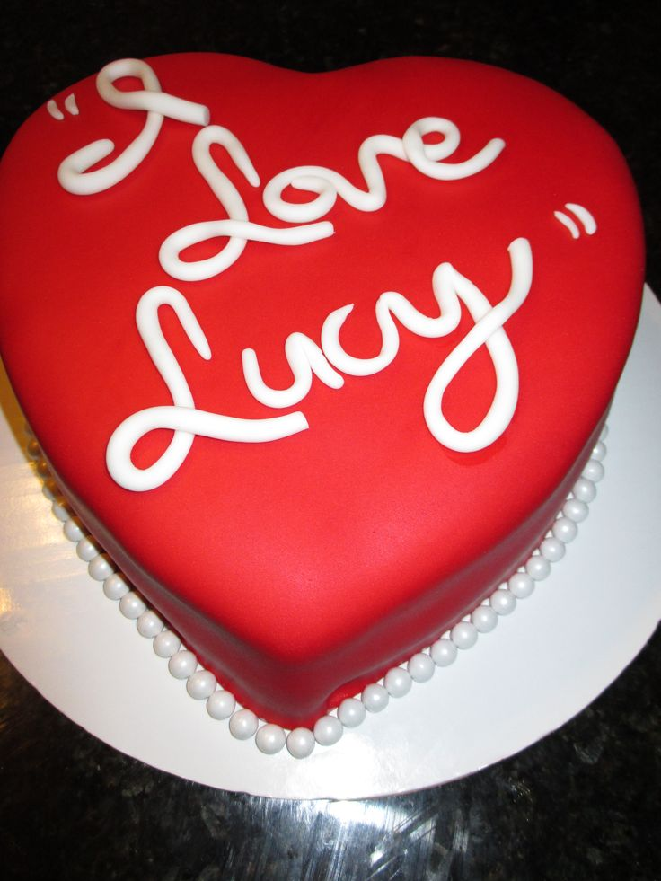 """Our """" I Love Lucy """" Heart Cake...... replace I Love Lucy with We Love (insert name)"""