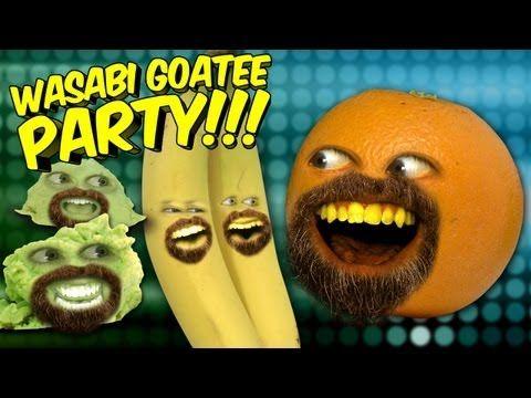 Annoying Orange - Wasabi Goatee Party!!! (ft Wassabi Productions)