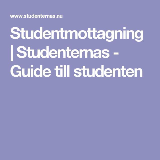 Studentmottagning | Studenternas - Guide till studenten