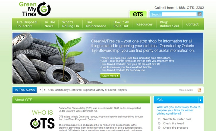Ontario Tire Stewardship, a website promoting the green recycling of used tires.    www.greenmytires.ca