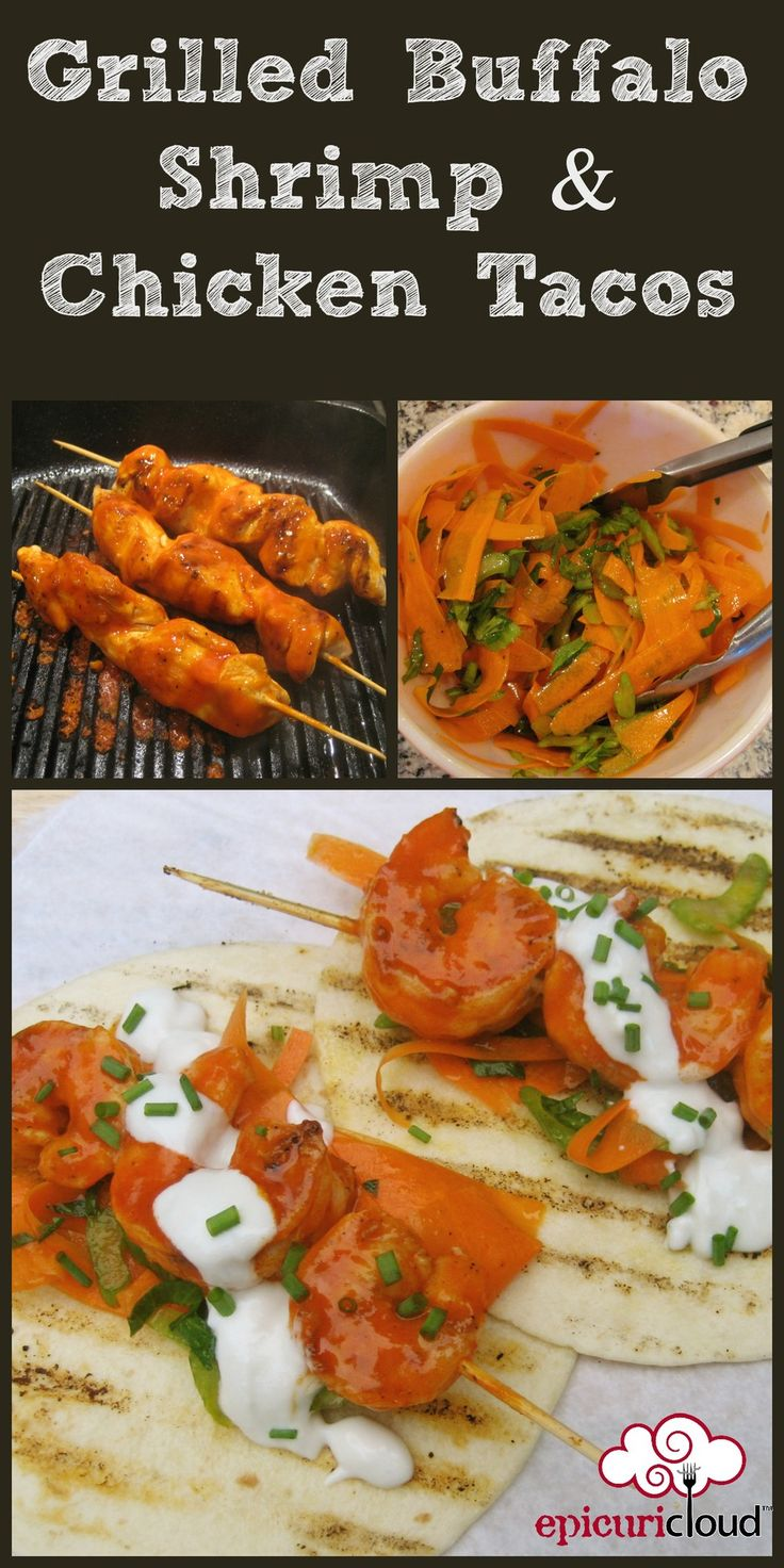 Grilled Buffalo Shrimp and/or Chicken Tacos w/ Carrot & Celery Slaw ...