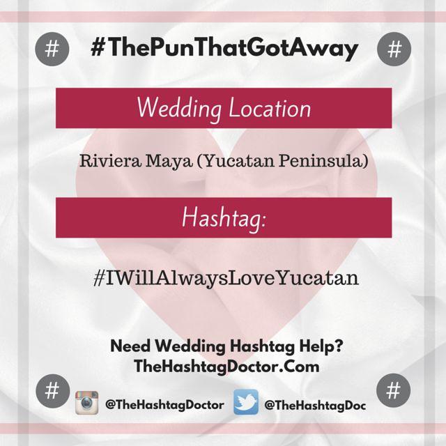 The Pun That Got Away - Wedding Hashtag Help from an Expert