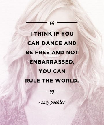 Amy poehler quote from pinterest