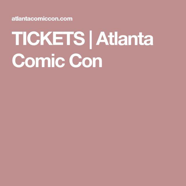 TICKETS | Atlanta Comic Con