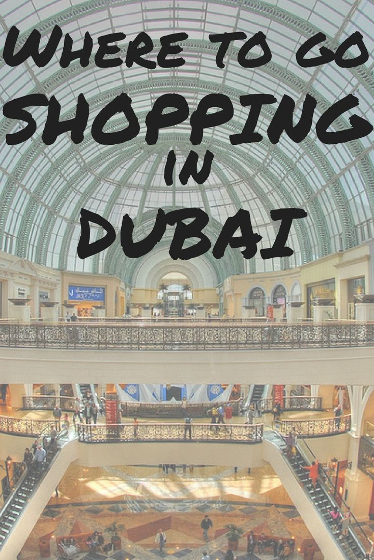 Find out the best places to go shopping in Dubai in this post!